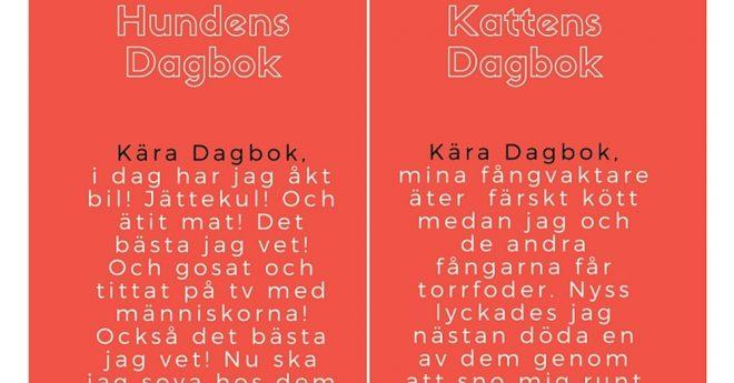 hundens och kattens dagböcker - med rätt olika innehåll