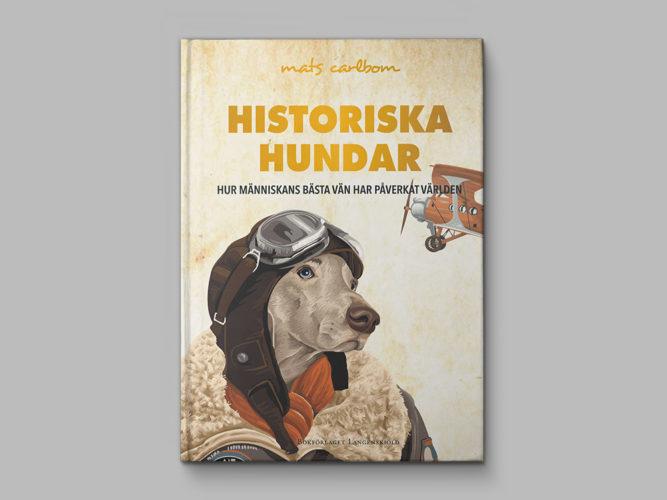 Vinn boken Historiska hundar